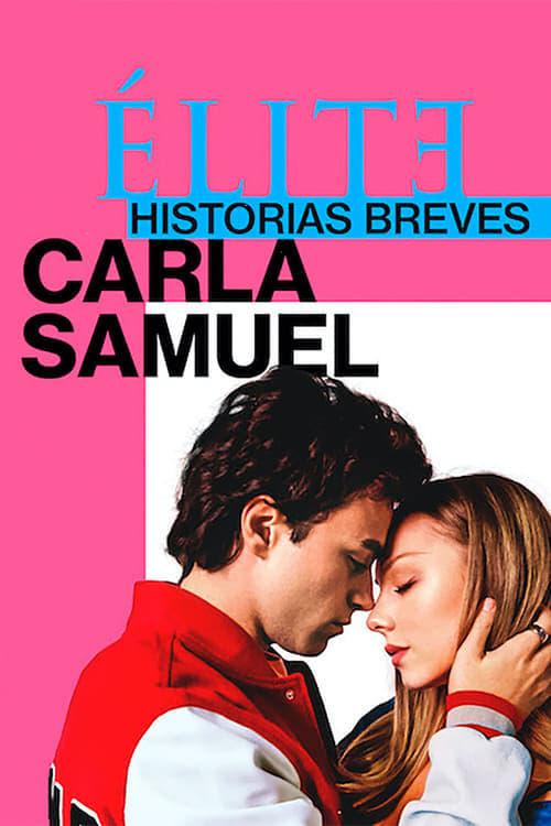Élite historias breves: Carla Samuel poster