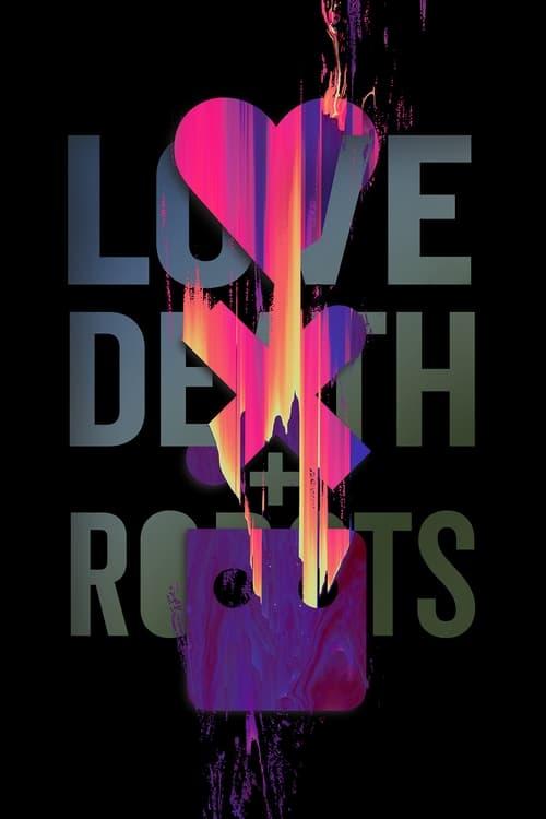 Temporada 2 : Love, Death + Robots