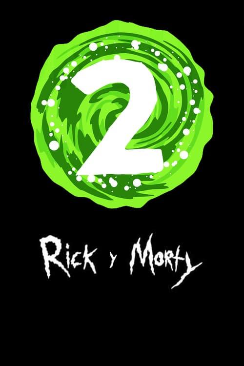 Temporada 2 : Rick y Morty