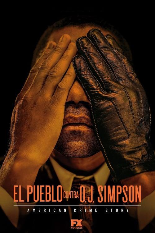El Pueblo contra O. J. Simpson : American Crime Story