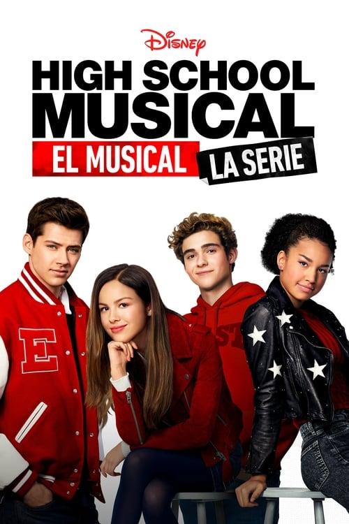 Temporada 1 : High School Musical: El Musical: La Serie
