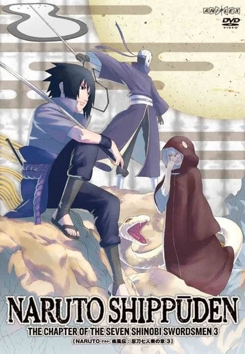 Los siete espadachines ninjas legendarios : Naruto Shippuden