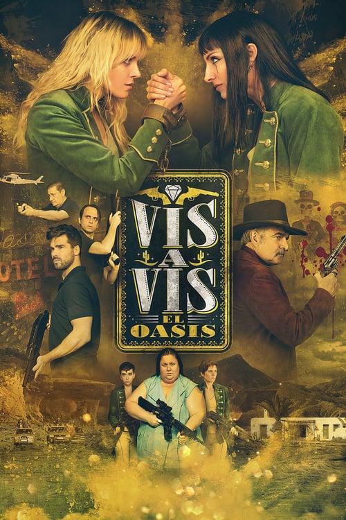 Temporada 1 : Vis a Vis: El Oasis