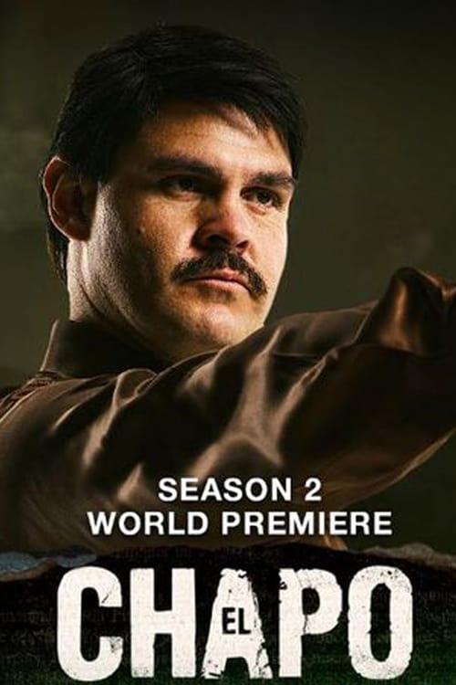 Temporada 2 : El Chapo