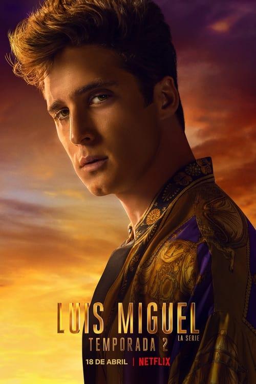 Temporada 2 : Luis Miguel: La Serie