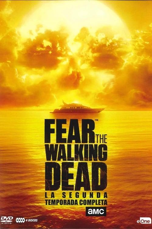 Temporada 2 : Fear the Walking Dead
