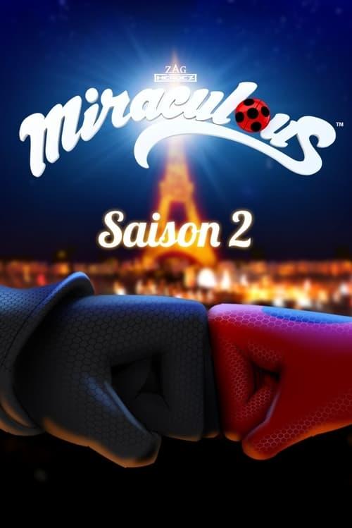 Temporada 2 : Miraculous: Las aventuras de Ladybug