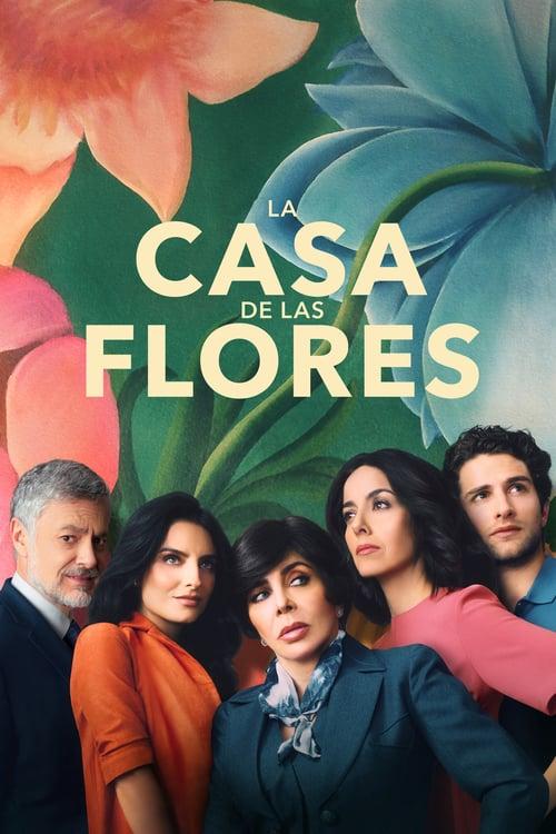 Temporada 1 : La casa de las flores