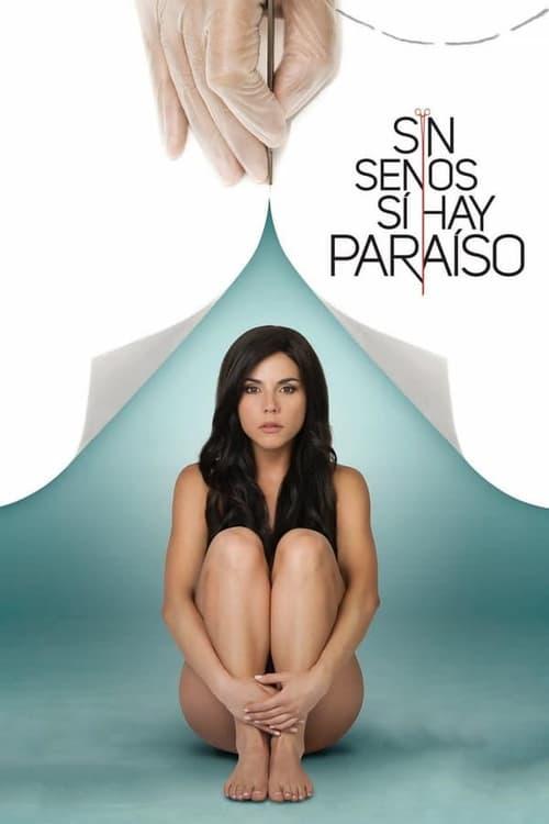 Temporada 1 : Sin senos sí hay paraíso