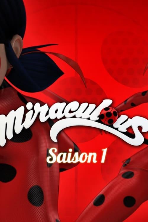 Temporada 1 : Miraculous: Las aventuras de Ladybug