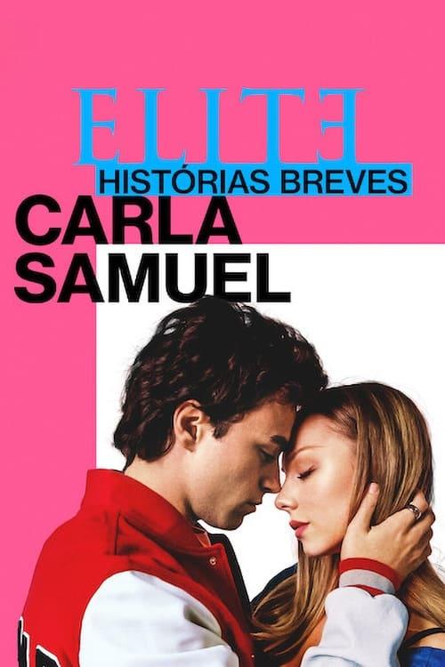 Temporada 1 : Élite historias breves: Carla Samuel