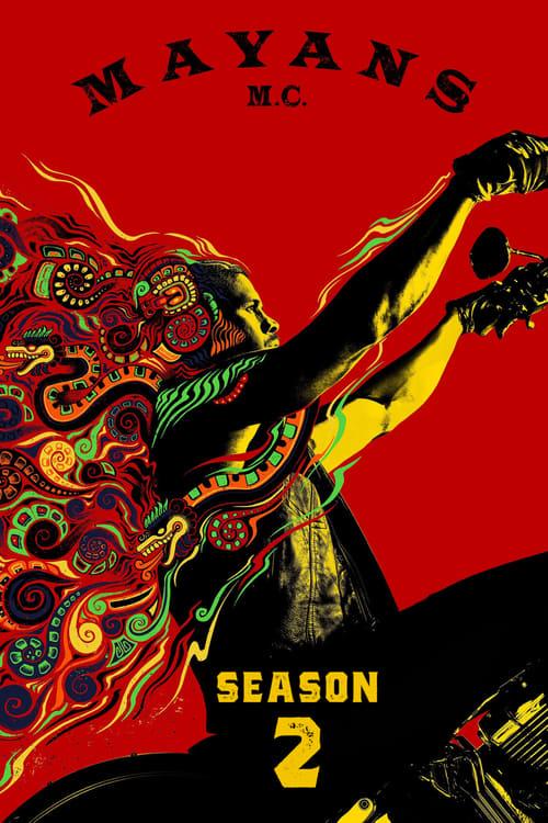 Temporada 2 : Mayans M.C.