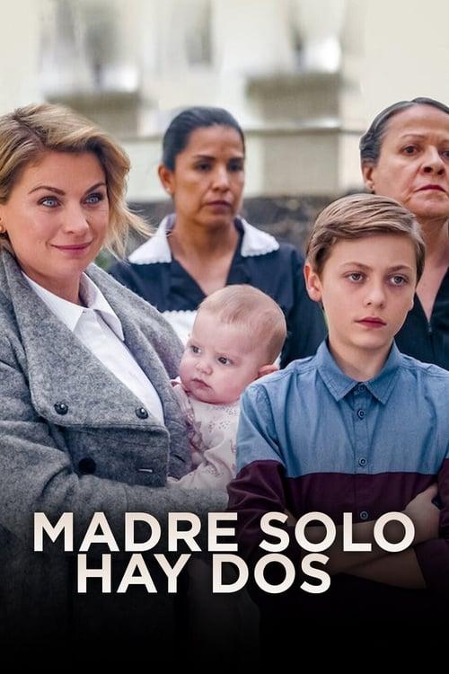 Temporada 1 : Madre solo hay dos