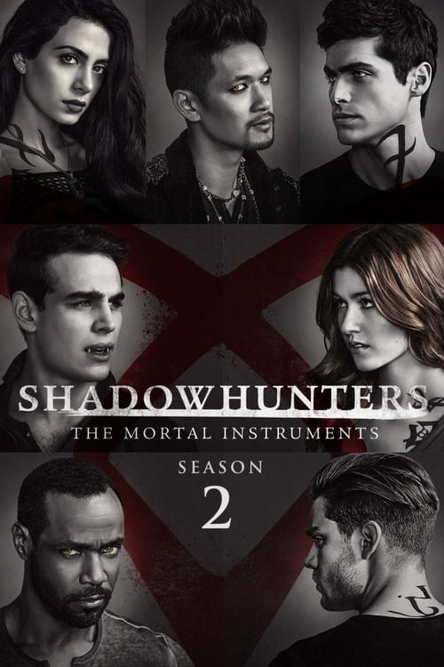 Temporada 2 : Shadowhunters: The Mortal Instruments