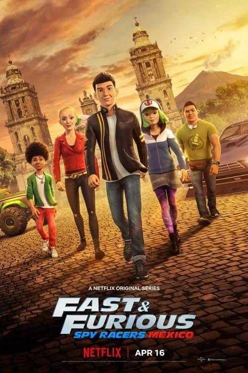 Temporada 4: Mexico : Fast & Furious: Espías a todo gas