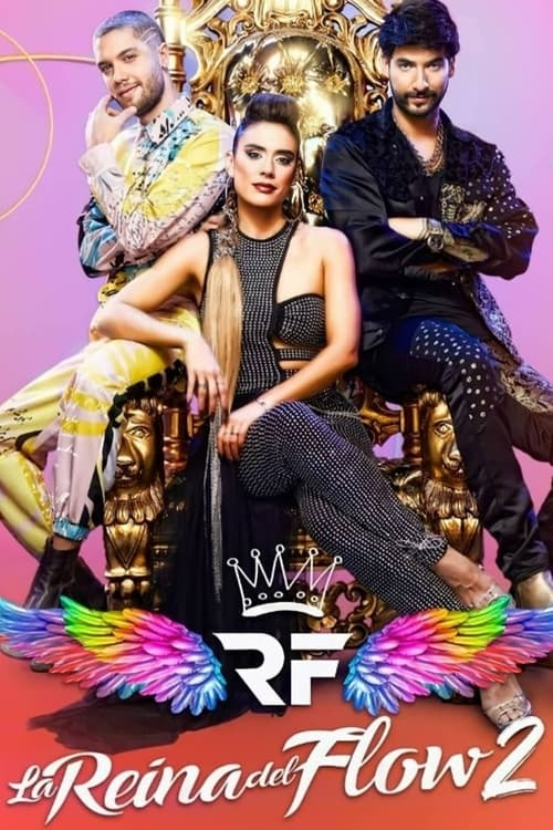 Temporada 2 : La Reina del Flow
