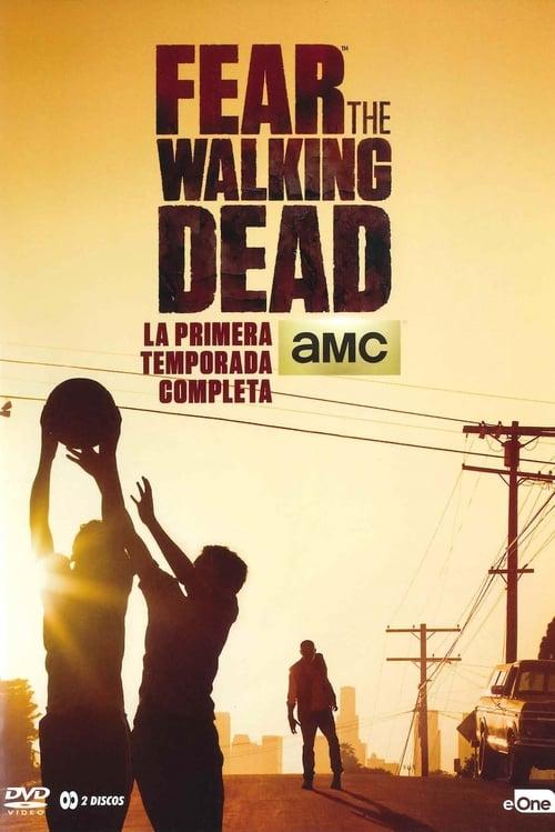 Temporada 1 : Fear the Walking Dead