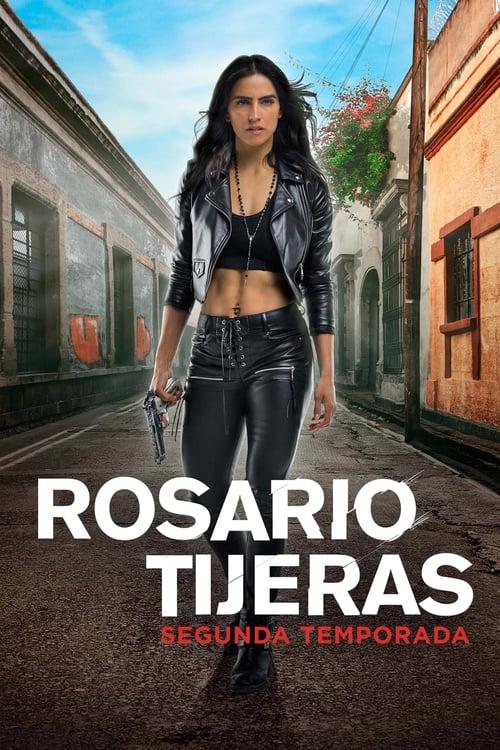 Temporada 2 : Rosario Tijeras