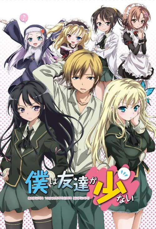 Temporada 1 : Boku wa Tomodachi ga Sukunai