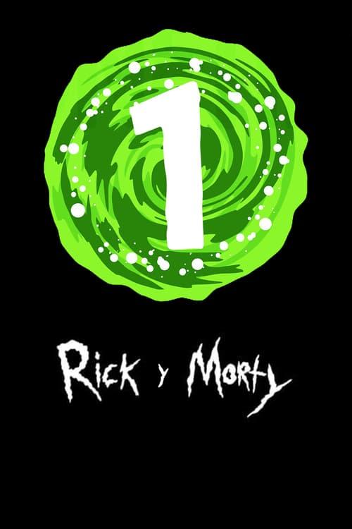 Temporada 1 : Rick y Morty